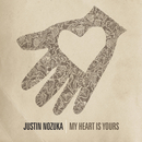 My Heart Is Yours/Justin Nozuka