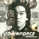 DOWNFORCE/森園勝敏