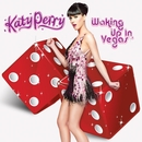 Waking Up In Vegas/Katy Perry