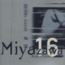 Sixteenth Moon/Kazufumi Miyazawa