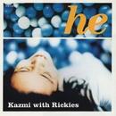 He/KAZMI with Rickies