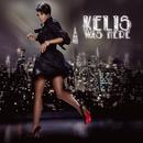 Kelis Was Here/Kelis