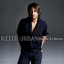 Once In A Lifetime/Keith Urban