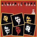 Dynamite Daze/Kevin Coyne