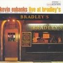 Live at Bradley's/Kevin Eubanks