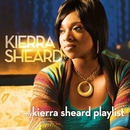My Kierra Sheard Playlist/Kierra Sheard