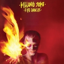 Fire Dances/Killing Joke