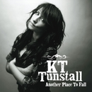 Another Place To Fall/KT Tunstall