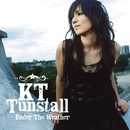 Under The Weather/KT Tunstall