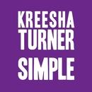 Simple/Kreesha Turner
