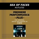 Premiere Performance Plus: Sea Of Faces/Kutless