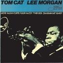 Tom Cat/Lee Morgan