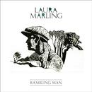 Rambling Man/Laura Marling