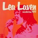 Vuosikertaa 1972 (2011 - Remaster)/Lea Laven