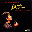 An Evening With Lena Horne: Live At The Supper Club/Lena Horne