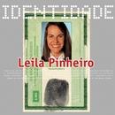 Identidade - Leila Pinheiro/Leila Pinheiro