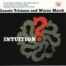 Intuition/Lennie Tristano