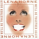 We'll Be Together Again/Lena Horne