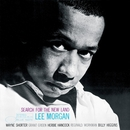 Search For The New Land (Rudy Van Gelder Edition)/Lee Morgan