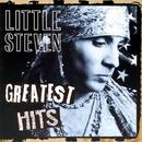 Greatest Hits/Little Steven & The Disciples Of Soul