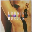Bad Mood/Lonnie Gordon