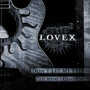 Don't Let Me Fall/Lovex