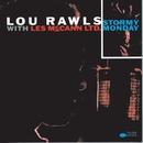 Stormy Monday/Lou Rawls