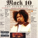 The Paper Route (Explicit)/Mack 10
