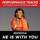 He Is With You (Performance Tracks) - EP/Mandisa