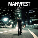 Fighter/Manafest