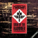 Sign Of The Hammer/Manowar