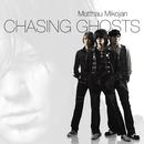 Chasing Ghosts/Matthau Mikojan