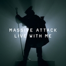 Live With Me/Massive Attack