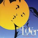 The Lover/高中正義