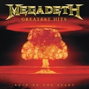 Greatest Hits:  Back To The Start (Digital Only)/Megadeth