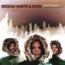 Note Bleu: The Best Of. . ./Medeski, Martin & Wood