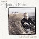 The Journey North/Michael Gettel