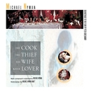 The Cook, The Thief, His Wife And Her Lover: Music From The Motion Picture/Michael Nyman