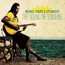 The Sound of Sunshine/Michael Franti & Spearhead