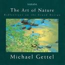 The Art Of Nature/Michael Gettel