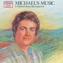Michael's Music (A Michael Jones Retrospective)/Michael Jones