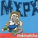 Pokinatcha/MxPx