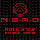 Rock Star (Karaoke Version)/N.E.R.D.