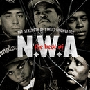 The Best Of N.W.A: The Strength Of Street Knowledge (Edited)/N.W.A