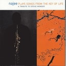 Songs From The Key Of Life - A Tribute To Stevie Wonder/Najee