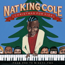 "Christmas For Kids: From One To Ninety-Two/Nat """"King"""" Cole"