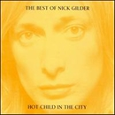 Hot Child In The City/Nick Gilder