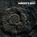 NOBODY'S BEST/NOBODY