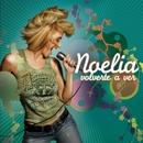 Volverte A Ver/Noelia