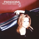 Won'T Look Back/Pandora